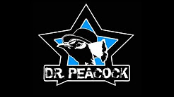 Dr. Peacock - The Good, The Bad & The Crazy