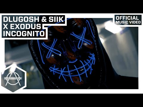 Dlugosh & SIIK X Exodus - Incognito (Official Video)