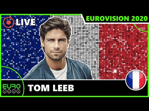 FRANCE SEND TOM LEEB TO ROTTERDAM! (REACTION) | FRANCE EUROVISION 2020 | EUROVOXX LIVE