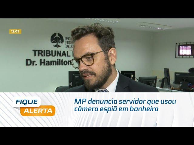 MP denuncia servidor que usou câmera espiã em banheiro de órgão público