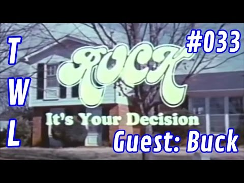 #033 - Rock It's Your Decision Review with Buck