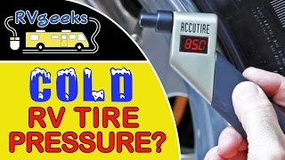 "Are Your ""Cold"" RV Tire Pressure Readings Really COLD?!? Thumbnail"