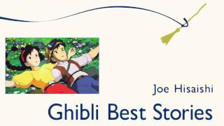 "[Joe Hisaishi] Ghibli Best Stories - #03. ""Confessions in the Moonlight"""