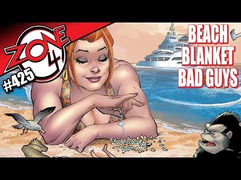 Zone 4 #425: Beach Blanket Bad Guys