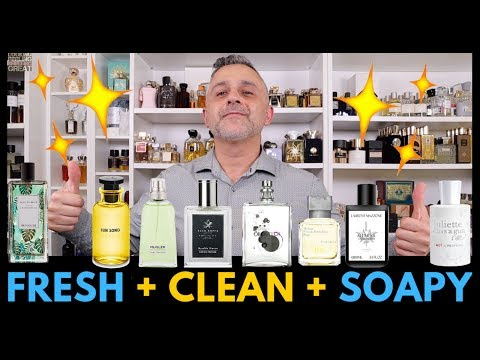 Top 20 Clean And Soapy Fragrances | Fresh, Clean, Soapy Fragrances (Once More No Hat)