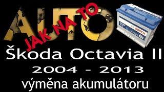 Škoda Octavia II výměna akumulátoru