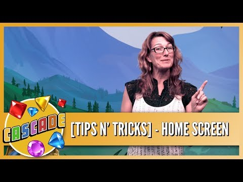 Cascade Tips & Tricks - Home Screen
