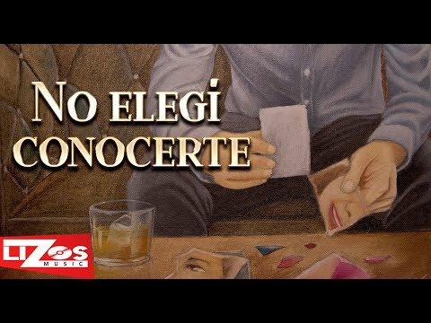 BANDA MS - NO ELEGÍ CONOCERTE (LETRA)