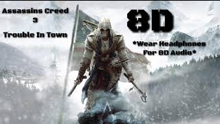 Assassins Creed 3-Trouble In Town 8D Audio Resimi