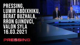 PRESSING, Lumir Abdixhiku, Berat Buzhala, Rron Gjinovci, Valon Syla – 16.03.2021