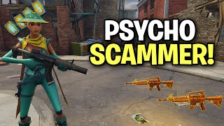 super psycho scammer exposed! (Scammer Get Scammed) Fortnite Save The World