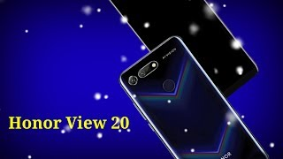 Huawei Honor View 20, Amazing Technology Mobile Phone!