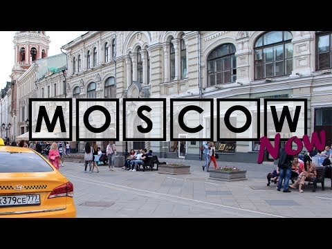 Moscow | Summer. June 2017