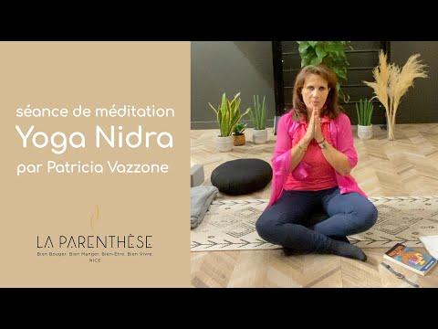 Séance de méditation Yoga Nidra<br>par Patricia Vazzone<br>Durée : 35 minutes