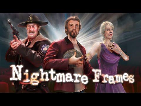 Nightmare Frames Trailer