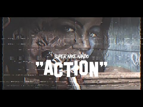 SUPER NIKE NANDO - ACTION! (OFFICIAL VIDEO)