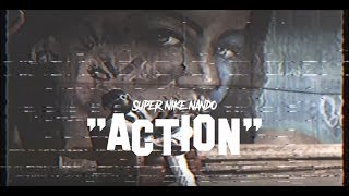 SUPER NIKE NANDO - ACTION! (OFFICIAL VIDEO)
