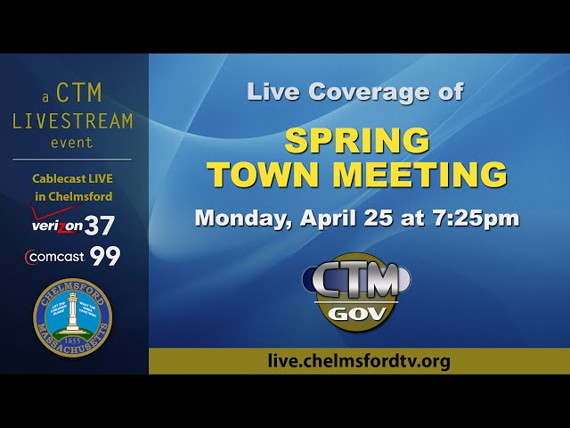 Chelmsford Spring Town Meeting 1 Apr. 25, 2016