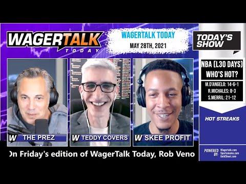 Free Sports Picks and Sports Betting | MLB Picks and NBA Playoff Previews | WagerTalk Today | May 28