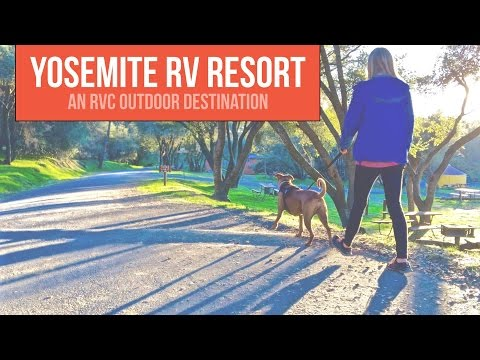 Yosemite RV Resort in Coarsegold, California - a Drivin' & Vibin' Travel Vlog