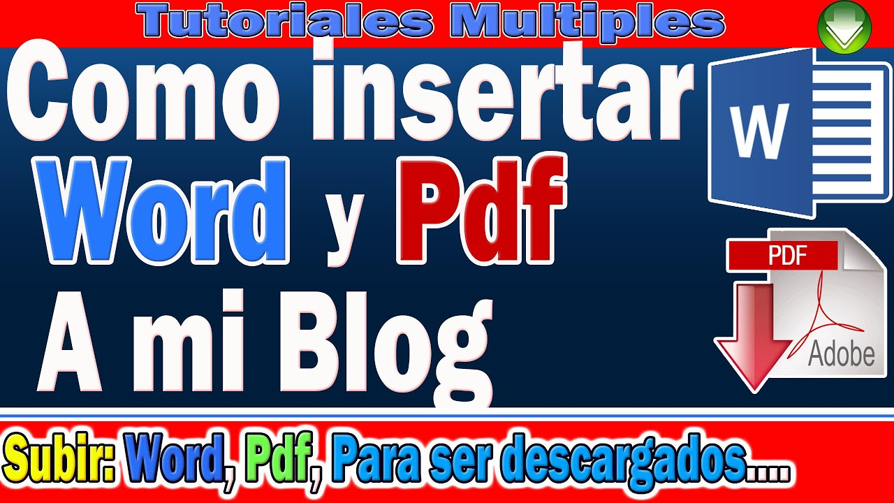 Como Subir Documentos De Word Y Pdf A Blogger Insertar Word Y Pdf Para Descargar Desde Mi Blog Youtube