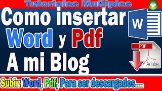 Como Subir Documentos De Word Y Pdf A Blogger Insertar Word Y Pdf Para Descargar Desde Mi Blog Youtube