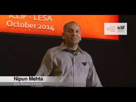 Iclif : Give,Receive & Dance : Nipun Mehta