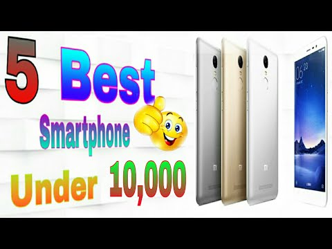 Top 5 Smartphones under 10000/ 10K  . Which you buy without any hesitation .   in Hindi  