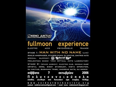 Man With No Name Live  @ Politexioupoli  2006 - Void Network + Natural High -