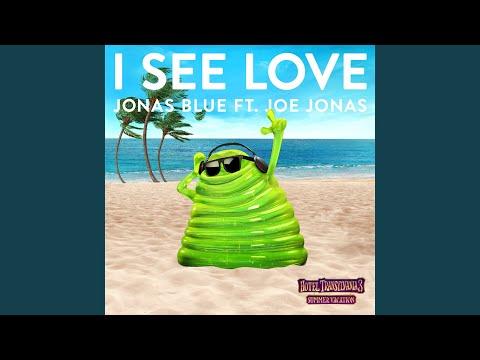 I See Love (From Hotel Transylvania 3)