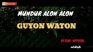 MUNDUR ALON ALON, GUYON WATON