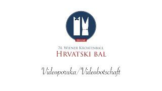 Swietelsky AG Videobotschaft - 74. Hrvatski Bal/Wiener Kroatenball Online