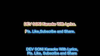 O Hansini Karaoke with lyrics by DEV SONI . Pls. Like ,subscribe share.