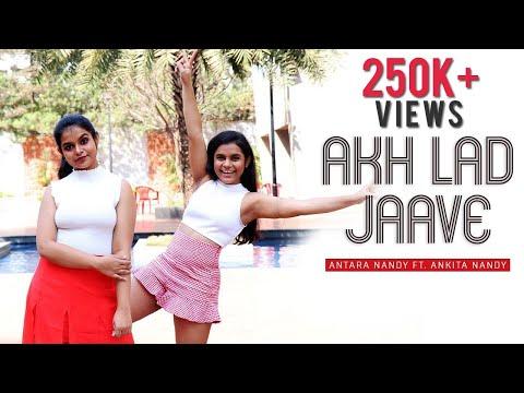 Akh Lad Jaave | Cover | Loveyatri | Antara Nandy Ft. Ankita Nandy