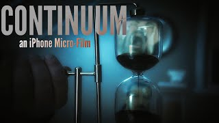Continuum - an iPhone Micro-Film | Filmstro & Film Riot One Minute Film Competition