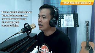 TUHAN ADALAH GEMBALAKU || Cover Lagu Rohani