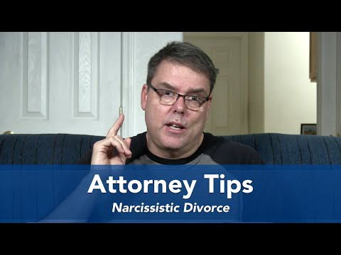 Attorney Tips - Narcissistic Divorce