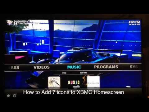 How to Add 7 icons to XBMC Homescreen