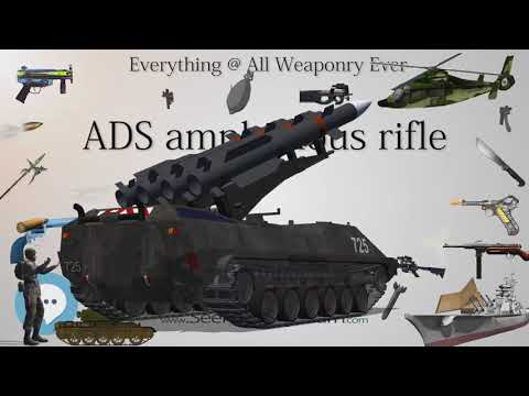 ADS amphibious rifle (Everything WEAPONRY & MORE)💬⚔️🏹📡🤺🌎😜✅