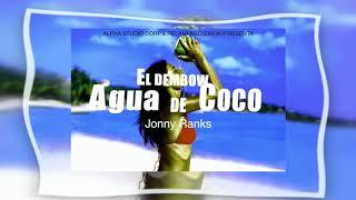 Agua De Coco(El Dembow)Jonny Ranks