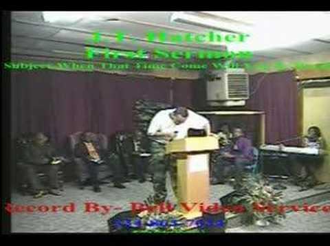 J.T. Hatcher   First Sermon