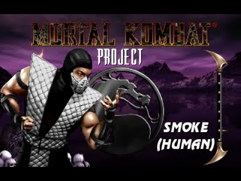 MK Project 4.1 S2 Final Update 5 - Smoke (MKII) Playthrough