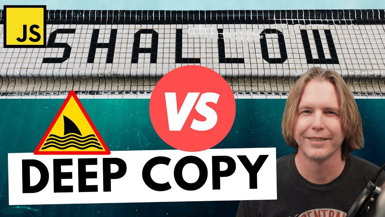 Shallow Copy and Deep Copy   Advanced JavaScript Tutorial