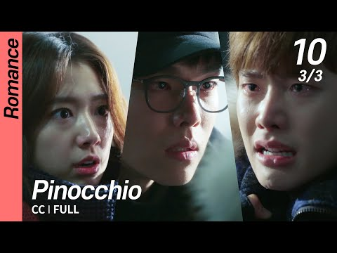 [CC/FULL] Pinocchio EP10 (3/3) | 피노키오