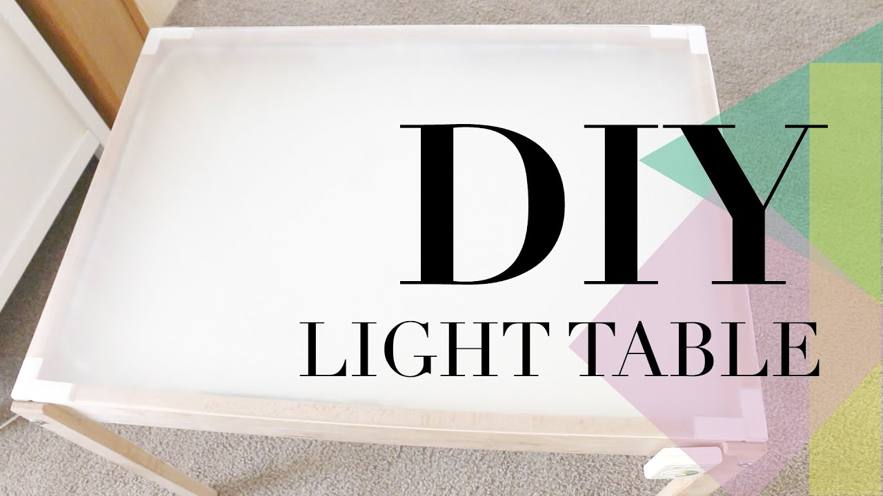 DIY: Light Table   YouTube