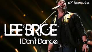 I Don 39 T Dance Lee Brice Tradu o.mp3