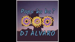 Watch Dj Alvaro Papa Ka Ba video