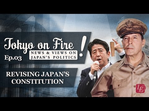 Revising Japan's Constitution | Tokyo on Fire