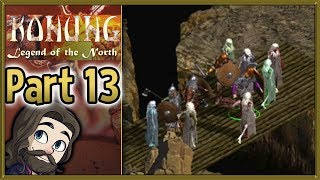 Konung: Legend of the North Gameplay - Part 13 - Let