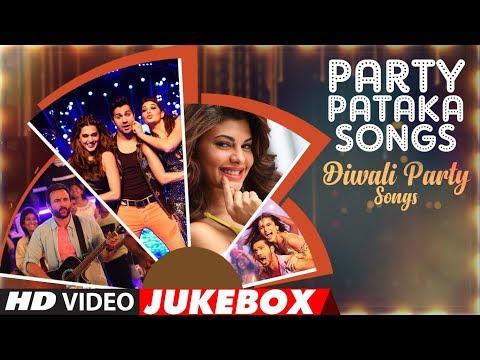 """Party Pataka Songs""- Diwali Party Hindi Songs | Video Jukebox | Happy Diwali | Diwali 2017"